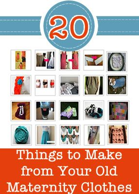 20 things to make with your old maternity clothes