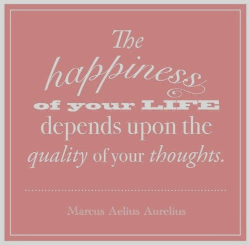 The happiness of your life depends upon the quality of your thoughts | Inspirational Quotes