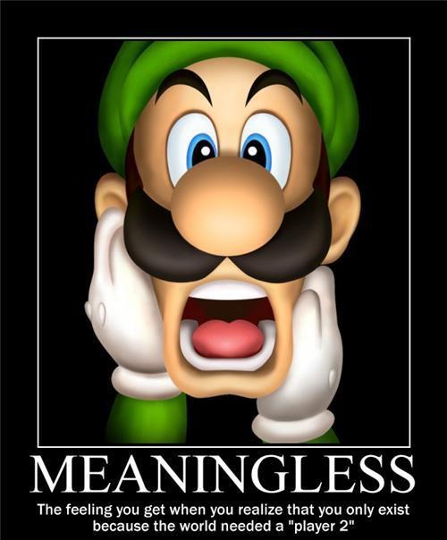 Meaningless Luigi