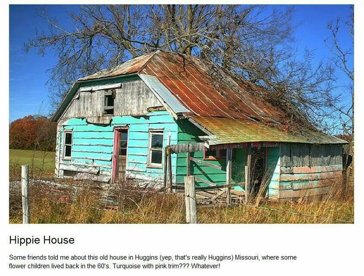 Old Run Down Hippie House Abodes Of All Kinds Pinterest