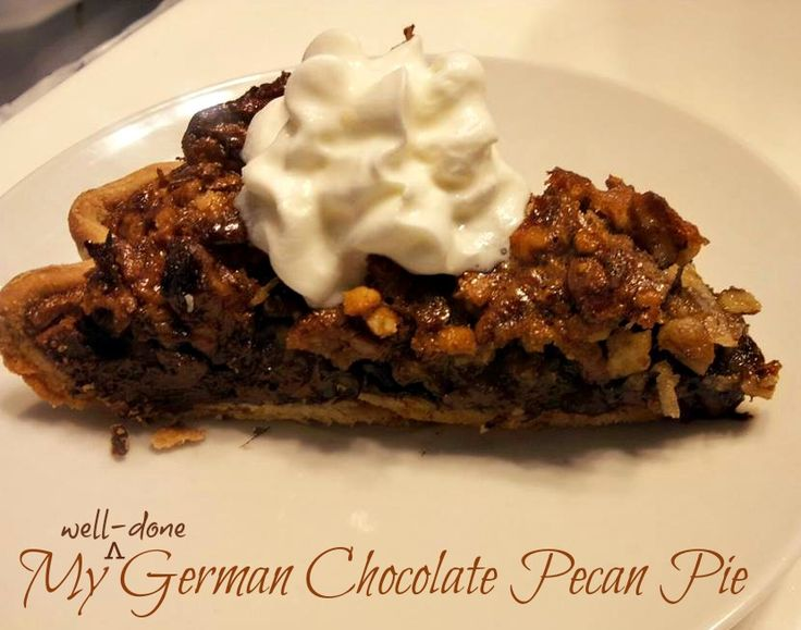 ... this: chocolate pecan pies , chocolate pecan and german chocolate