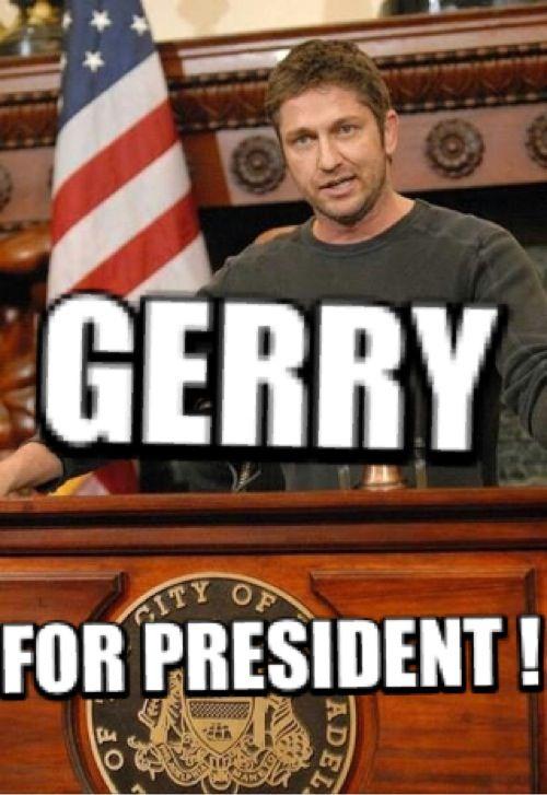 vote for him | Gerard Butler Mixed up Memes | Pinterest Gerard Butler