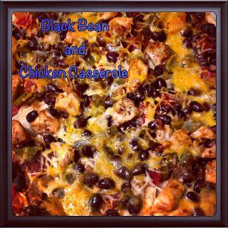 Chicken and Black Bean Casserole | Foods 2 Try | Pinterest