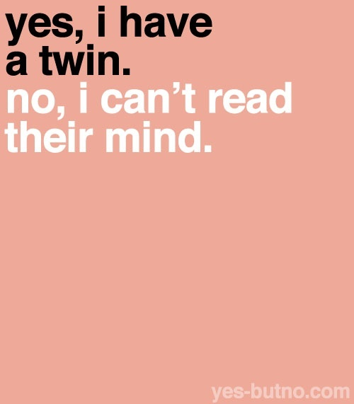 dating twins quotes and sayings