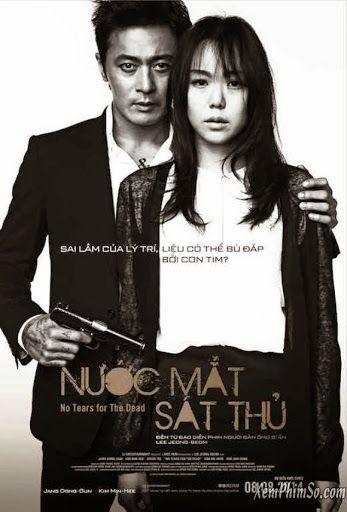 Phim Nước Mắt Sát Thủ | Hàn quốc | 2014