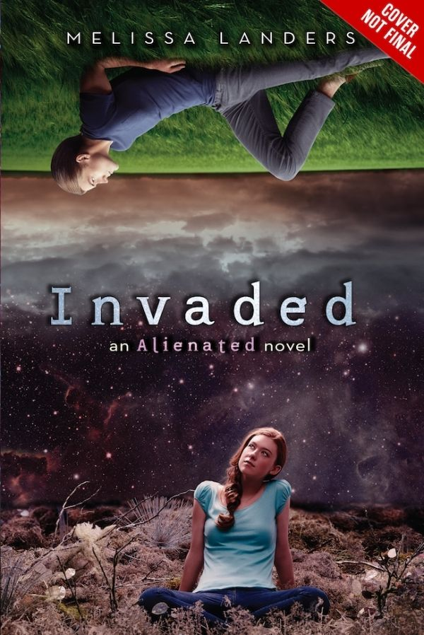 Invaded (Alienated, #2) by Melissa Landers