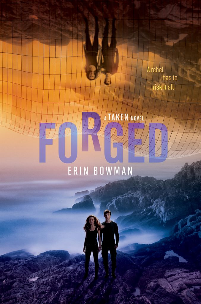 Forged (Taken #3) by Erin Bowman