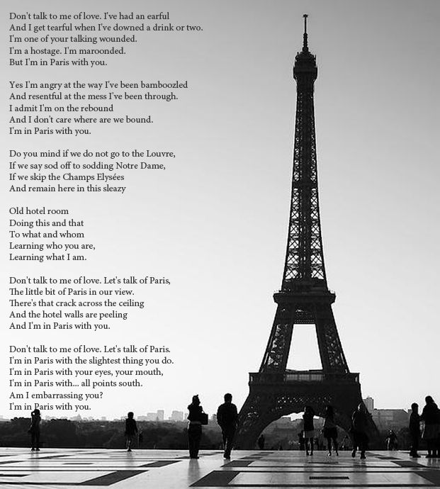 in paris with you by The way you have linked paris and love in your poem is amazing rainbow pony5 sister maude bae 29 jan 2015 08:14 i fell in love with it loved the audio version his voice uhhhhhhh yeah.