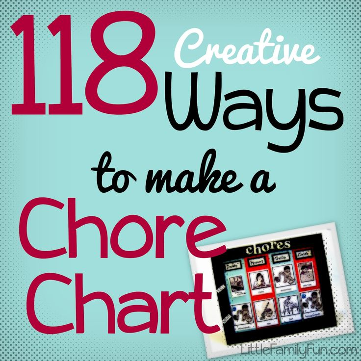 Little Family Fun: 118 Ways to Make a Chore Chart!