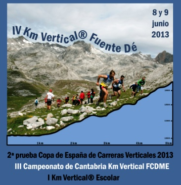 KM Vertical Fuente Dé 2013: Crónica, resultados y fotos. 1ºIñigo Lariz 1ª Laura Orgué. Copa España Carreras Verticales 2013 y Campeonato Cantabria KM Vertical FCDME.