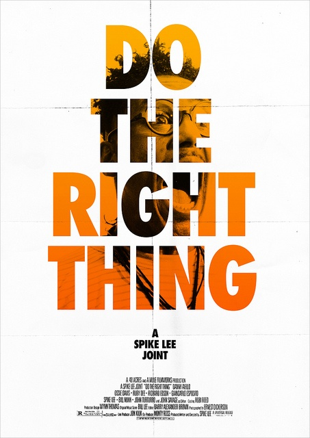 do the right thing movie 'do the right thing' is one of the best films made by spike lee in 1989 which explored the issue of biasness and discrimination of the african-american.