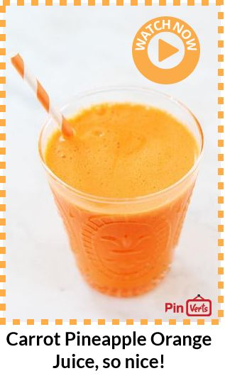 Carrot Pineapple Orange Juice... A simple and refreshing juice made ...