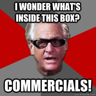 Storage Wars has the dramatic commercial timing thing down!