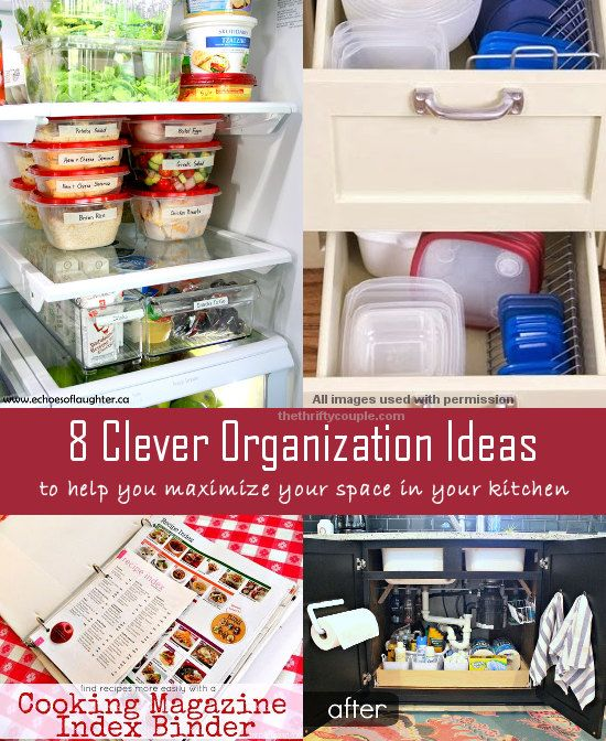 8 Clever Kitchen Organization Ideas