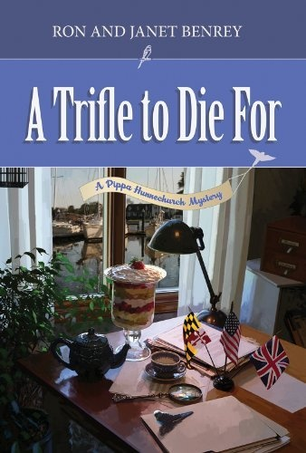 Trifle to Die For (The Pippa Hunnechurch Mysteries - Book One) by ...