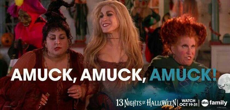 amuck amuck amuck!!! LOVE Hocus Pocus | Quotes