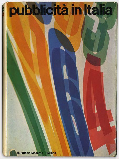Pubblicità in Italia 1963-1964  Designed by Franco Grignani