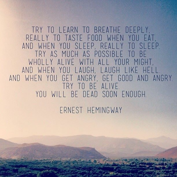 Words of wisdom from ernest hemingway posted by keith harkin