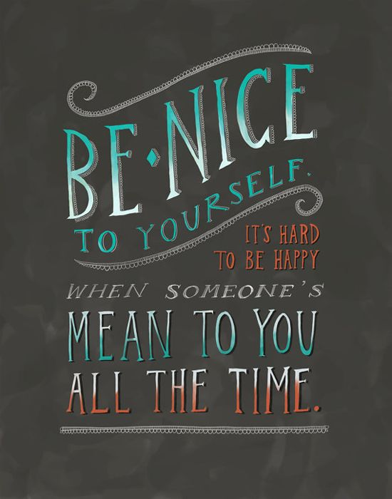 Be Nice to Yourself Print