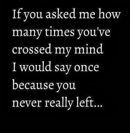 Youre always on my mind.... So True !!!! Pinterest