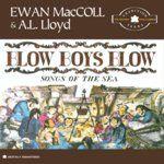 A L Lloyd Ewan MacColl Harry H Corbett Blow The Man Down