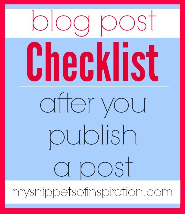 Checklist: after you publish a post - Snippets of Inspiration