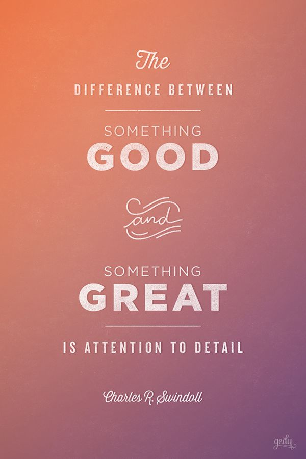 attention to detail quotes quotesgram detail quotes