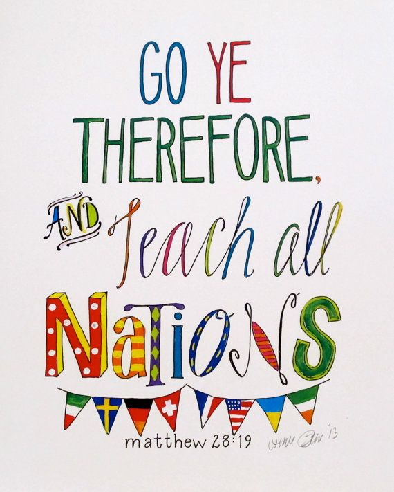 Go Ye Therefore And Teach All Nations Lyrics
