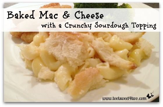 Baked Mac & Cheese with a Crunchy Sourdough Topping | Recipe