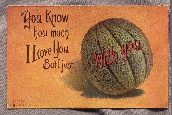 humor novelty postcard I LOVE YOU but CANTALOUPE by mudintheUSA, $5.00
