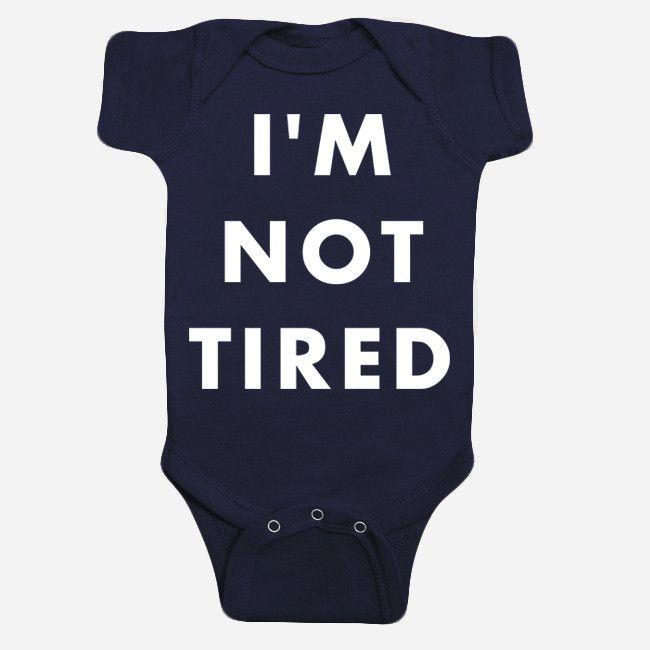 I'm Not Tired (Babies) Navy Onesie