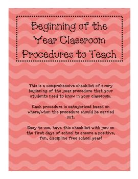 This is a comprehensive 7 page document that lists and categorizes every single procedure/routine to teach in your classroom. This takes all of the guess work out of your beginning of the year management plan