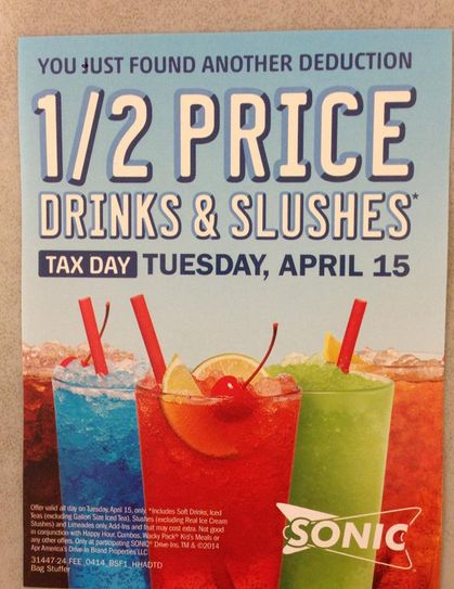 Sonic half priced drinks amp slushies on tax day 4 15