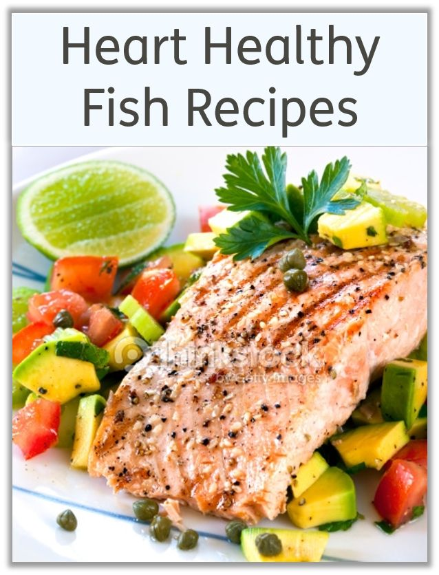 Heart healthy fish recipes for Which fish is healthiest