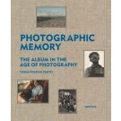 Photographic memory: the album in the age of photography, Verna Posever Curtis (Aperture, 2011)