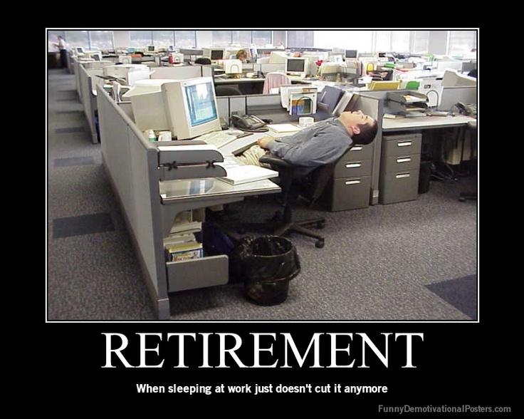 funny retirement quotes for work quotesgram