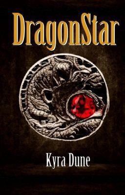 """""""DragonStar (excerpt)"""" by KyraDune - """"…"""""""
