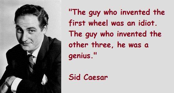 Sid Caesar Quotes