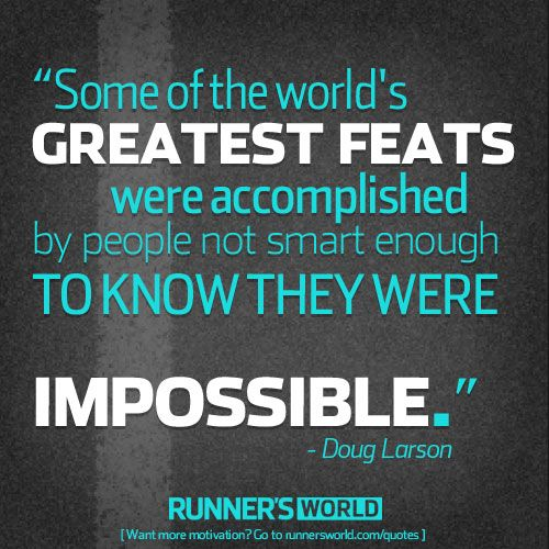 Monday Motivation: Some of the World's Greatest Feats... | Runner's World
