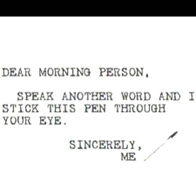 MORNING PERSON Quotes Like Success