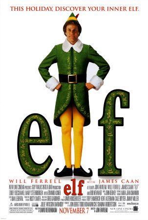 Elf  love love love!  one of my favorite movies