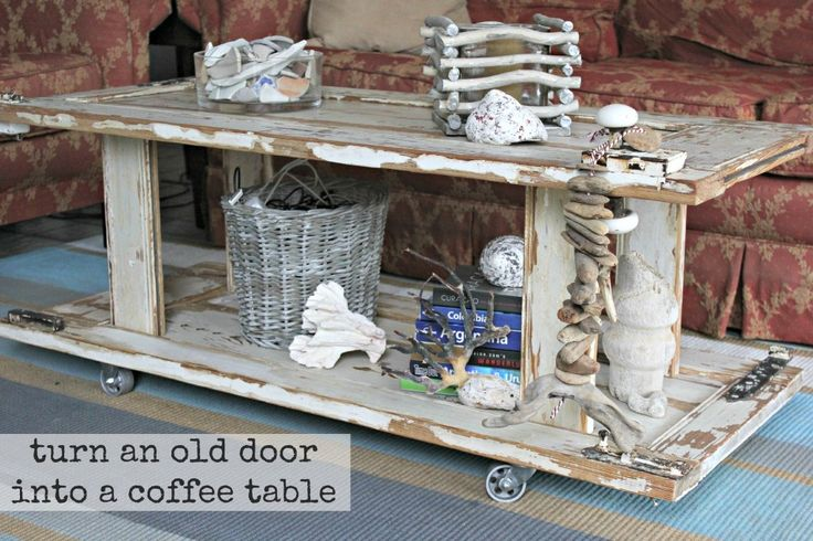 How To Make A Wood Coffee Table Out Of An Old Door An Upcycle Tutori