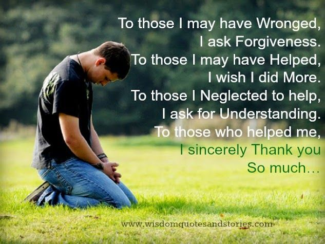 Asking For Forgiveness Quotes And Sayings. QuotesGram