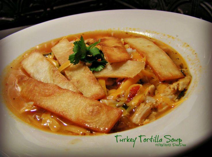 Turkey Tortilla Soup | Turkey | Pinterest