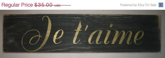 ON SALE JE T'Aime I Love You French Love by CottageSignShoppe, $29.75