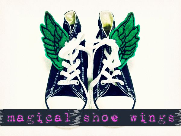 Magical shoe wings. I think I need to come up with a fairy wing