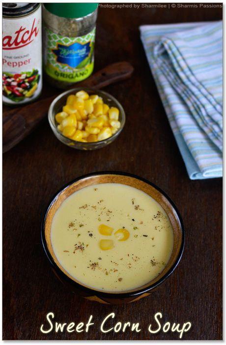 Sweet Corn Soup Recipe. | Souper Salad or Sandwich | Pinterest