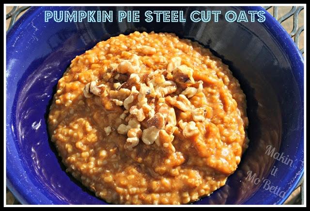 Pumpkin Pie Steel Cut Oats | Must Eat - PUMPKIN | Pinterest