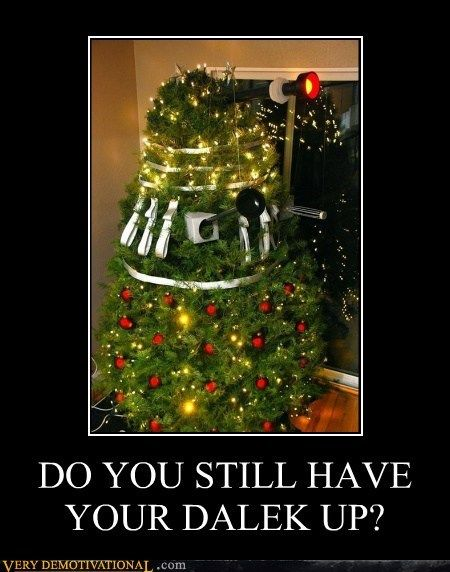 do you still have your dalek up doctor who pinterest