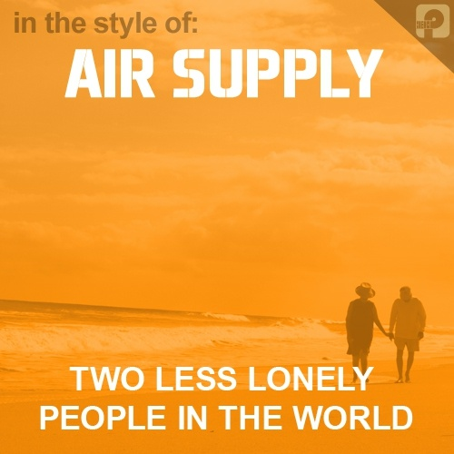 letra air supply two less lonely people in the world: